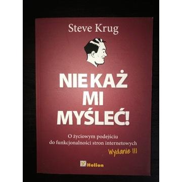 Nie każ mi myśleć! Steve Krug Wydanie III