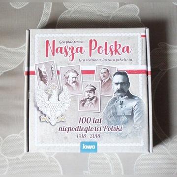 """""""Nasza Polska - 100 lat niepodległości Polski"""""""