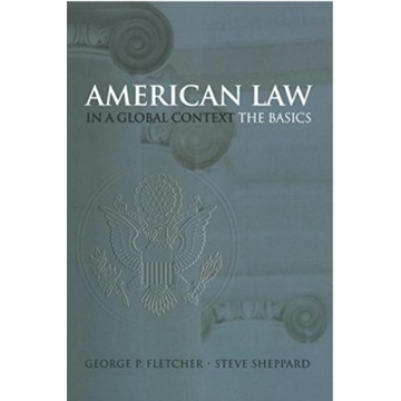 American Law in a Global Context  The Basics