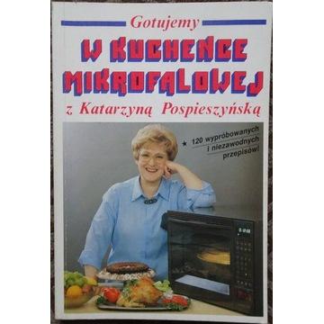 Gotujemy w kuchence mikrofalowej K. Pospieszyńska