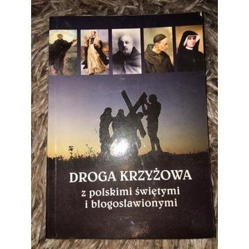 Droga krzyżowa z polskimi świętymi i blogoslawiony