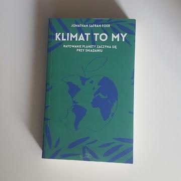 Klimat to my - Jonathan Safran Foer BARDZO DOBRY