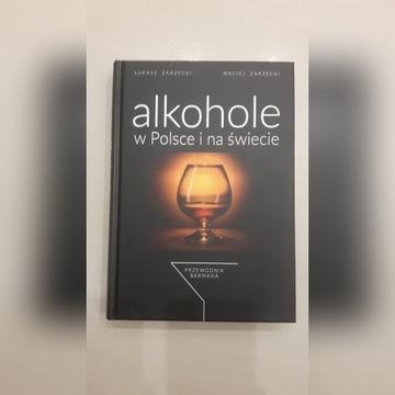 Alkohole w Polsce i na świecie - NOWA