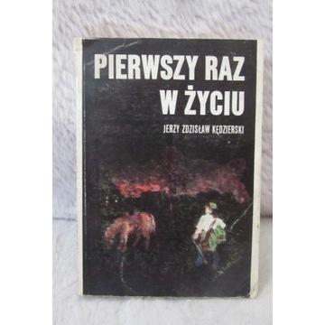 Pierwszy raz w życiu Jerzy Kędzierski 1985