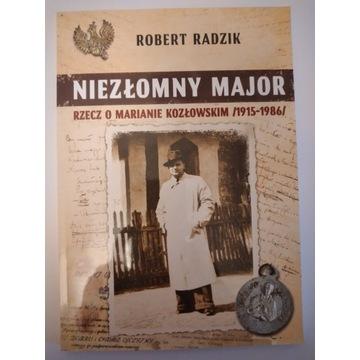 Niezłomny major: Rzecz o Marianie Kozłowskim /1915