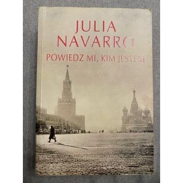 Navarro Julia - Powiedz mi, kim jestem