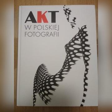 AKT W POLSKIEJ FOTOGRAFII - Jerzy Piątek