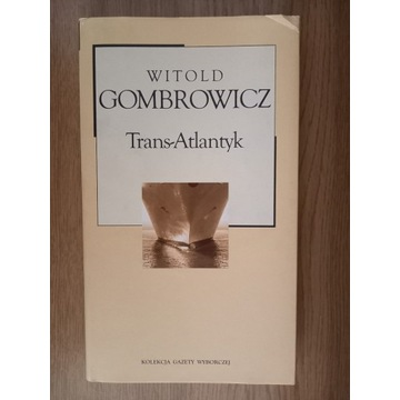 Gombrowicz Trans-Atlantyk