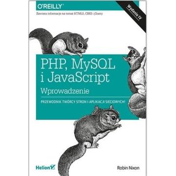 PHP, MySQL i JavaScript Robin Nixon Wydanie IV