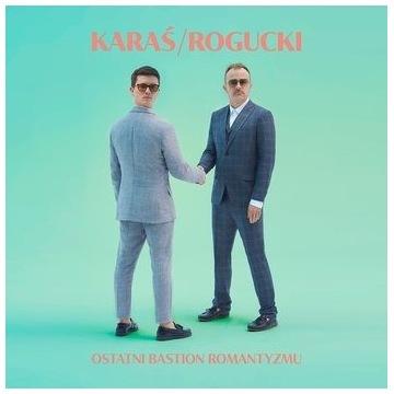 Karaś/Rogucki - Ostatni bastion romantyzmu (CD)