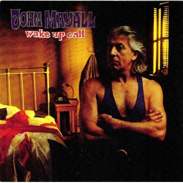 JOHN MAYALL 'Wake Up Call'
