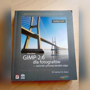 GIMP 2.6 dla fotografów - techniki cyfrowej obróbk