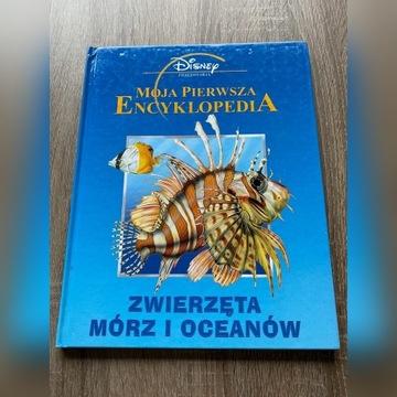Moja pierwsza encyklopedia - Zwierzęta mórz i...