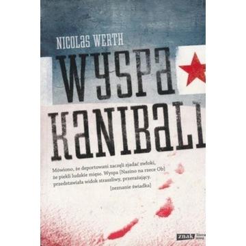 Nicolas Werth - Wyspa kanibali (jak nowa!!!)