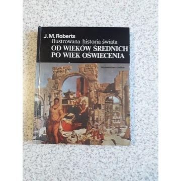 """Ksiazka j.m. roberts  """"od wiekow sredniowiecza"""