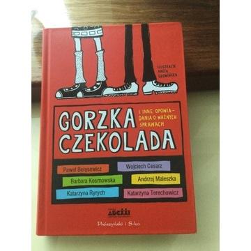 Gorzka Czekolada i inne opowiadania o wrażliwych..