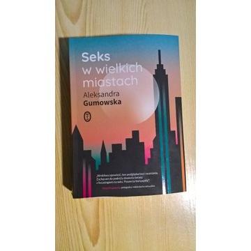 Seks w wielkich miastach A.Gumowska