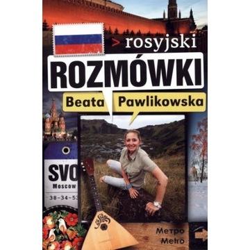 Beata Pawlikowska - Rozmówki Rosyjski