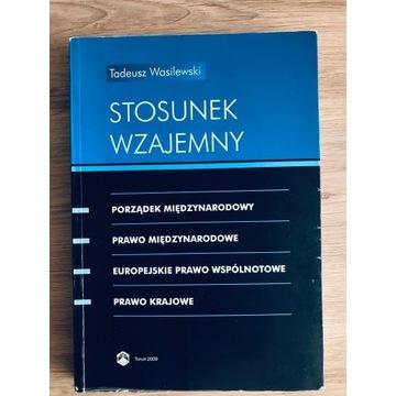 Stosunek wzajemny, T. Wasilewski 2009