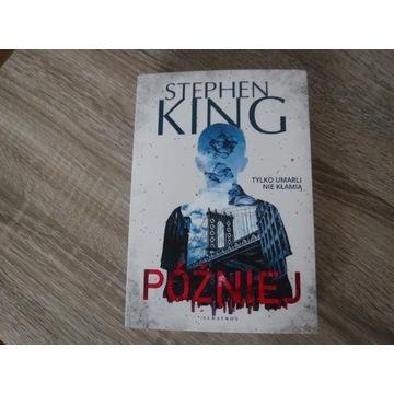 Stephen King  Później