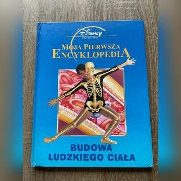 Moja pierwsza encyklopedia- Budowa ludzkiego ciała