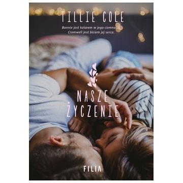 Nasze życzenie - Tillie Cole