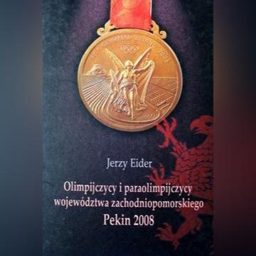Olimpijczycy i paraolimpijczycy  Pekin 2008