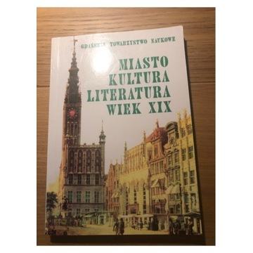 Miasto, Kultura, Literatura, XIX wiek