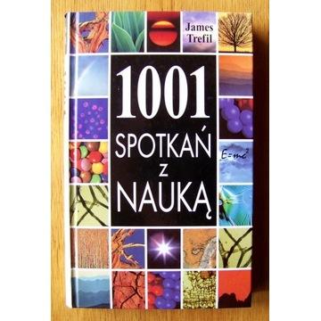 1001 SPOTKAŃ z NAUKĄ 1997 James Trefil