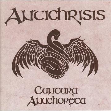 Antichrisis - Cantara Anachoreta - 1997 - rarytas