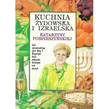 Kuchnia żydowska i izraelska Izrael Judaica