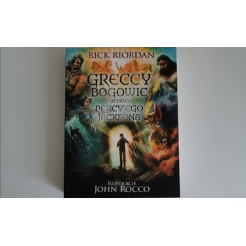 Greccy Bogowie wg Percy'ego Jacksona Rick Riordan