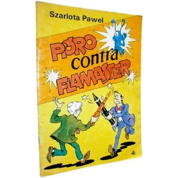 PIÓRO CONTRA FLAMASTER Szarlota Pawel komiks