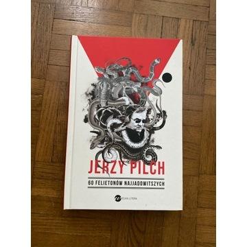 Jerzy Pilch, 60 felietonów najjadowitszych, nowa