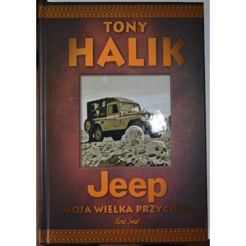 TONY HALIK. JEEP MOJA WIELKA PRZYGODA