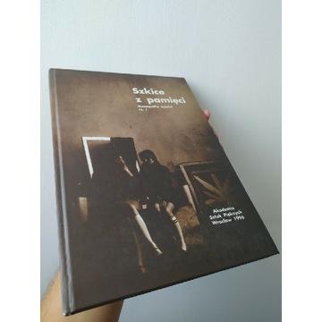 Szkice z pamieci I ASP Wroclaw 1996 Monografia