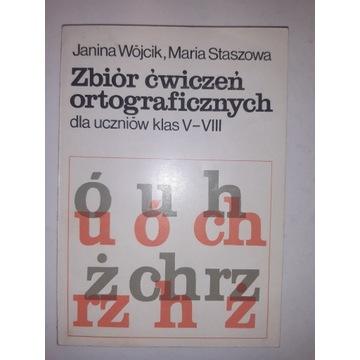 Zbiór ćwiczeń ortograficznych - Wójcik, Staszowa