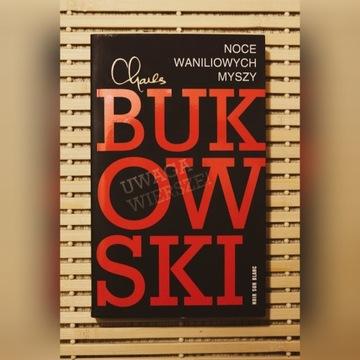 Charles Bukowski - NOCE WANILIOWYCH MYSZY unikat!