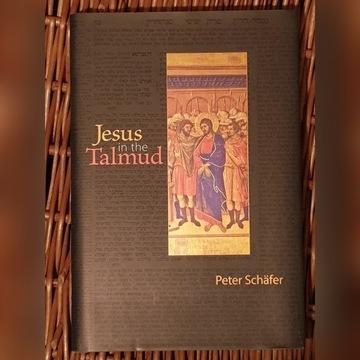 Jesus in the Talmud - Peter Schafer