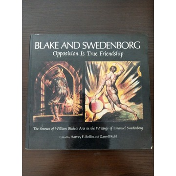 William BLAKE AND SWEDENBORG OPPOSITION IS TRUE...