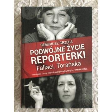 Podwójne życie reporterki Fellaci.Torońska. Grzela
