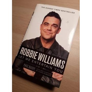 Robbie Williams, Let me entertain You Paul Scott