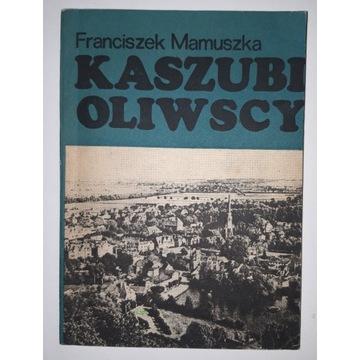 Kaszubi Oliwscy - Mamuszka F. wyd. I, 1980 r.