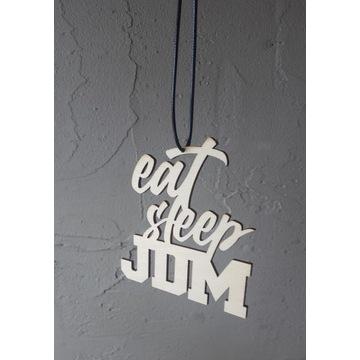 Zawieszka EAT, SLEEP, JDM * sklejka 3mm, ***