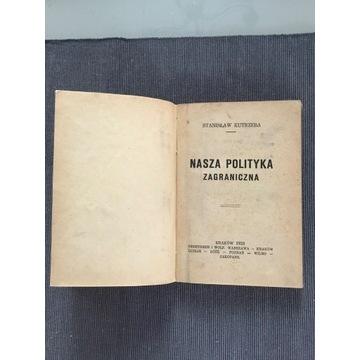 Nasza polityka zagraniczna Kutrzeba 1923