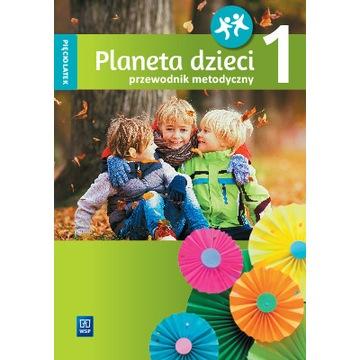 PLANETA DZIECI PRZEWODNIK METODYCZNY 5-LATEK CZ.1