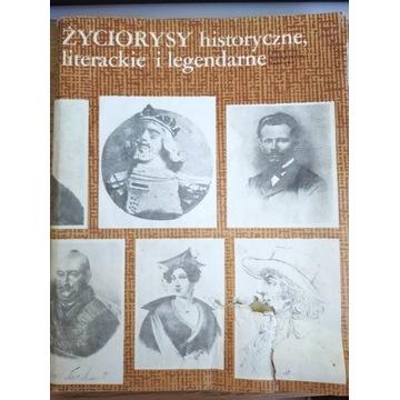 """""""Życiorysy historyczne literackie i legendarne"""""""