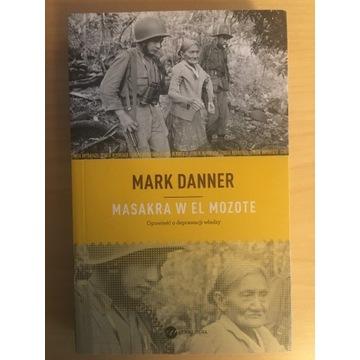 Danner, Masakra w El Mozote (Salwador Ameryka Płd)