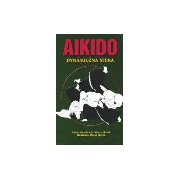 Westbrook Ratti Aikido i dynamiczna sfera