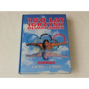 100 lat igrzysk olimpijskich Kronika 1896-1996